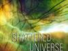 ShatteredUniverse
