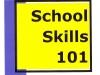 School Skills 101