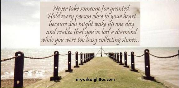 Never Take What You Have For Granted Quotes The Christmas Tree