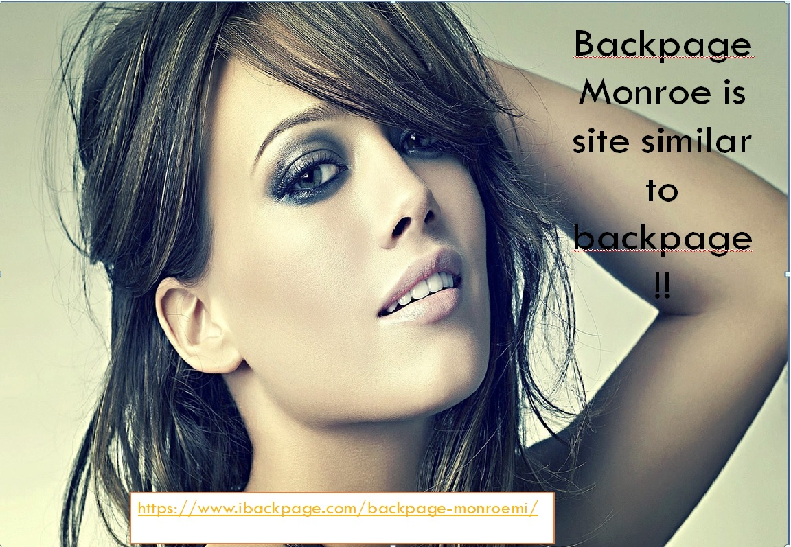 Backpage Monroe Is Site Similar To Backpage