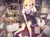 Among the Books: Part One