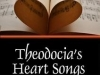 Theodocia's Heart Songs