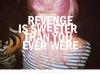 Chapter 7: Better Than Revenge.