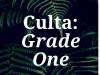 Culta: Grade One