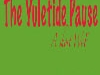 The Yuletide Pause
