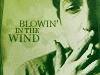 Blowin' in the Wind (a wind blown away)