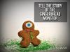 The Gingerbread Monster