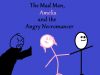 The Mad Man, Amelia and the Angry Necromancer