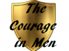 The Courage In Men