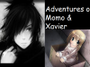 The Adventures of Momo and Xavier