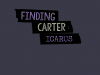 Finding Carter: The Ballad of Icarus