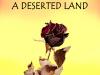 A Deserted Land