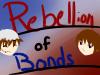 Rebellion of Bonds