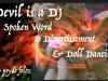 Devil is A DJ   spoken word