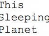 Chapter I. This Sleeping Planet