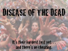 Disease of the Dead