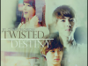 Twisted Destiny
