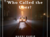 Who Called The Uber?