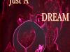 Just a dream
