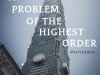 A Problem of the Highest Order