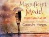 Magnificent Model (International #1)